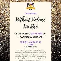Leaders by Choice Presents WITHOUT VIOLENCE, WE RISE - CELEBRATING 25 YEARS OF LEADER Photo