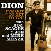 Dion Teams With Boz Scaggs for New Single 'I've Got To Get To You' Photo