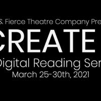Little & Fierce Theatre Company Presents CREATE II: A Digital Reading Series Photo