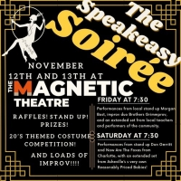 The Magnetic Theatre to Host THE SPEAKEASY SOIREE Photo