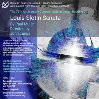 Circle X Theatre Co. Presents Two Virtual Readings Of LOUIS SLOTIN SONATA By Paul Mul Photo