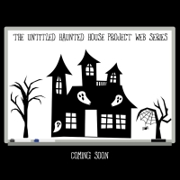 World Premiere Of The Untitled Haunted House Project Web Series Announced Photo