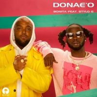 Donae'O Releases 'Bonita' Featuring Stylo G, Announces UK Tour