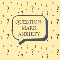 Student Blog: Question-Mark Anxiety Photo