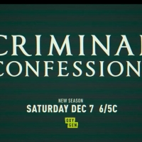 CRIMINAL CONFESSIONS Returns to Oxygen This December