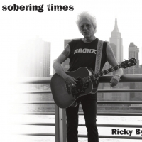 Ricky Byrd Releases New Album 'Sobering Times' September 25 Photo