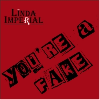 Linda Imperial Releases New Single 'You're A Fake' Photo