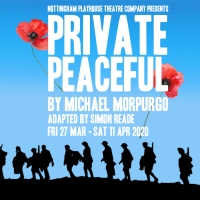 PRIVATE PEACEFUL Comes To Nottingham Playhouse And Will Embark On Tour