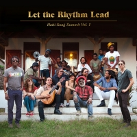 'Let the Rhythm Lead: Haiti Song Summit Vol. 1' Available Now