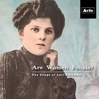 Acis Presents ARE WOMEN PEOPLE? - THE SONGS OF LORI LAITMAN Photo