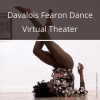 Davalois Fearon Dance Announces Davalois Fearon Dance Virtual Theater Photo