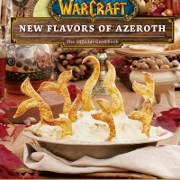 WORLD OF WARCRAFT:NEW FLAVORS OF AZEROTH The Official Cookbook Out June 1 Photo