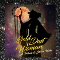 GOLD DUST WOMAN - A Tribute To Stevie Nicks, Starring Andrea Bell Wolff Comes To The Cutting Room