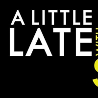 Listings Announced For A LITTLE LATE WITH LILLY SINGH August 13-21 Photo