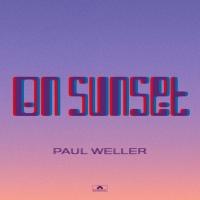 Paul Weller Reschedules Release for New Album ON SUNSET