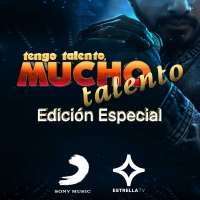 Estrella Media and Sony Music Latin Partner For Special Edition Of TENGO TALENTO, MUCHO TALENTO