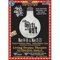 BWW Review: Living Drama Theatre Proves a Show Still Shines Even WHILE THE LIGHTS WER Photo