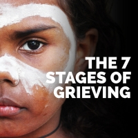 Skylight Honors Indigenous Peoples Day with THE 7 STAGES OF GRIEVING