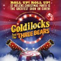 St Helens Announce All-New GOLDILOCKS For Christmas Pantomime 2021 Photo