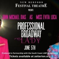 New Bedford Festival Theatre Celebrates Pride 2021 With John Michael Dias As Miss Evi Photo