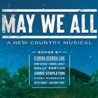 MAY WE ALL Featuring the Music of Dolly Parton, Tim McGraw, Johnny Cash & More Sets N Photo