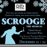 The Ritz Theatre Company Presents Reimagined SCROOGE: THE MUSICAL