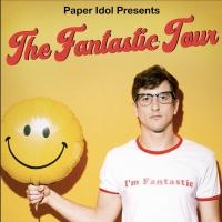 Paper Idol Announces 'The Fantastic Tour'