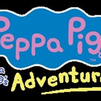 PEPPA PIG'S ADVENTURE! Extends Tour to 50 Additional North American Cities Article