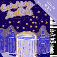New Queer Musical CATCHING FIREFLIES Holds First Workshop Concert Premiere This November Photo