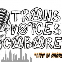 Trans Voices Cabaret Presents LIVE IN ANARCHY Featuring Donnie Cianciotto, Milo Jorda Photo
