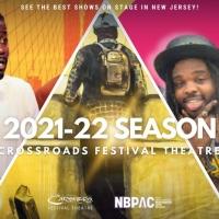 Crossroads Theatre Company Announces 2021-2022 Season Photo