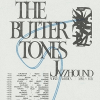 The Buttertones Announce 'Jazzhound' LP, Out April 10