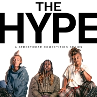 VIDEO: HBO Max Releases Trailer for Streetwear Competition Series THE HYPE Photo