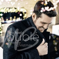 Michael Buble Releases New Version of 'White Christmas'