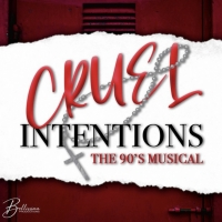 Bellissima Productions to Open CRUEL INTENTIONS Tonight, First Live Production Back o Photo