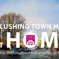 Flushing Town Hall Announces Lineup of Free, Virtual Programming For May