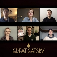 VIDEO: THE GREAT GATSBY Cast Performs 'Velvet Nights' in Lockdown Photo