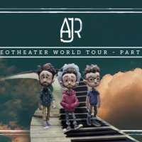 AJR Announces 2020 Neotheater World Tour Pt II & Confirms iHeart Live-Stream