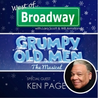 The 'West of Broadway' Podcast Chats GRUMPY OLD MEN with the Legendary Ken Page Photo