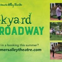 Farmers Alley Theatre Presents BACKYARD BROADWAY Photo