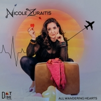 BWW CD Review: ALL WANDERING HEARTS Takes Nicole Zuraitis Fans On A Personal Journey Photo