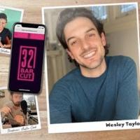 VIDEO: Wesley Taylor Talks SPONGEBOB & More on the Latest Episode of 32 BAR CUT Photo