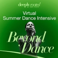 Deeply Rooted Summer Dance Intensive Goes Virtual Photo