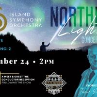 Island Symphony Orchestra Presents NORTHERN LIGHTS Photo