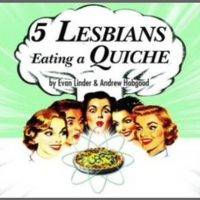 BWW Review: FIVE LESBIANS EATING A QUICHE Photo