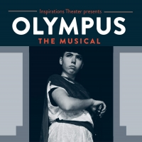 """Fertile Ground�""""Inspirations Theater Presents OLYMPUS At Alpenrose Opera House"""