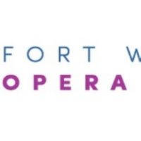 Fort Worth Opera to Cancel 2020 Festival and Postpone All Scheduled Performances Photo