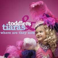 TODDLERS & TIARAS: WHERE ARE THEY NOW? Reveals the Sweeping Transformations of Americ Photo