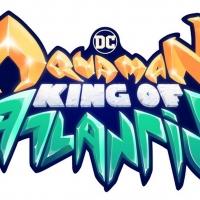 AQUAMAN: KING OF ATLANTIS Reign Supreme with New HBO Max Three-Part Animated Mini-Ser Photo