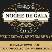 National Hispanic Foundation For The Arts Announces 23rd NOCHE DE GALA Photo